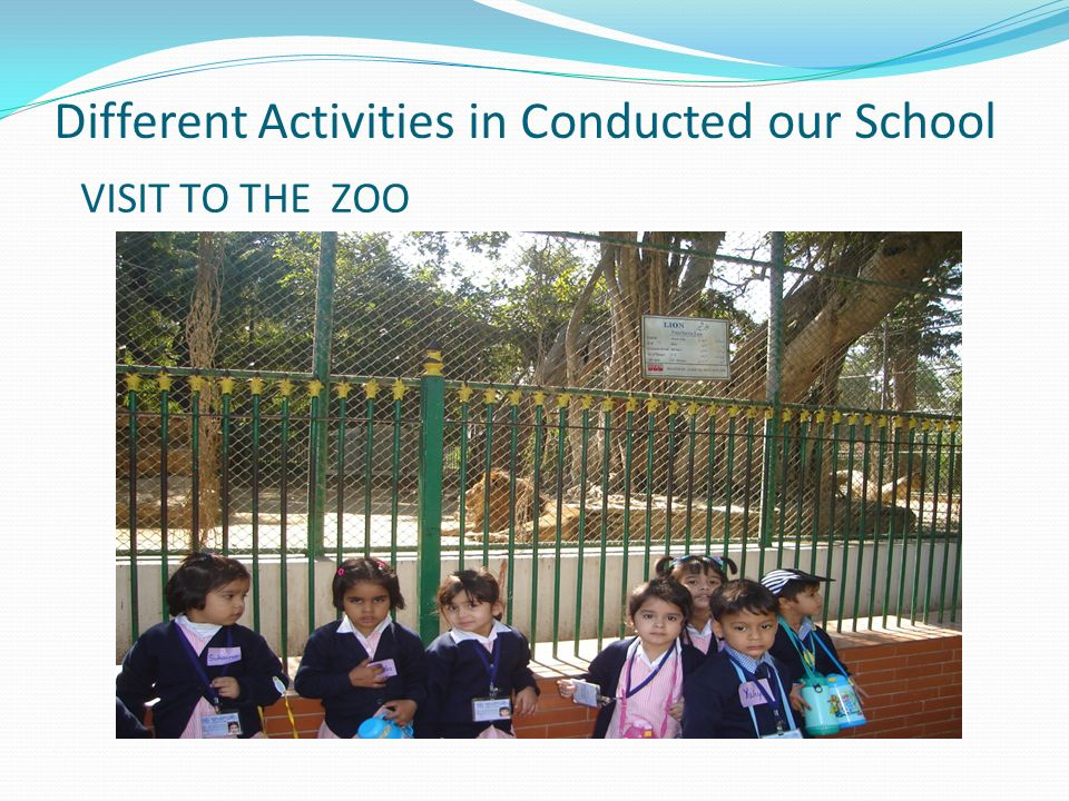 Different Activities in Conducted our School VISIT TO THE ZOO