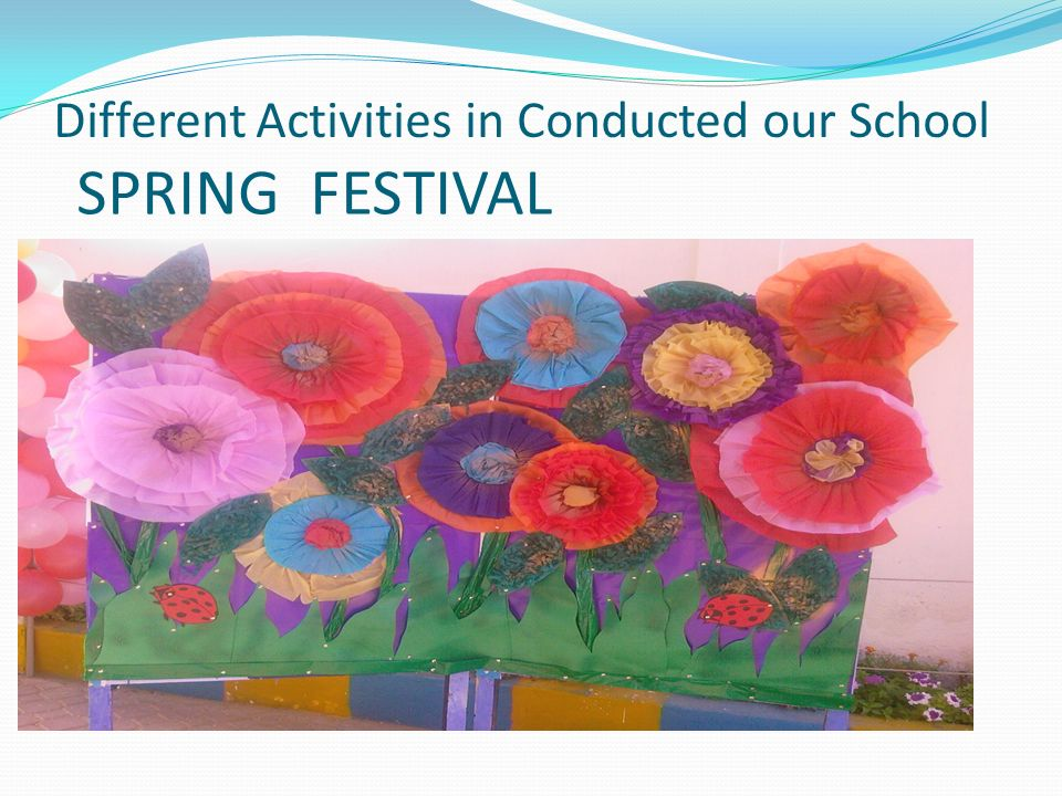 Different Activities in Conducted our School SPRING FESTIVAL