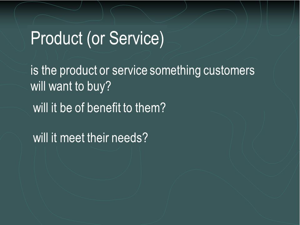 T he success of a marketing strategy depends on planning the right combination (or mix) of marketing elements. These elements are: Product (or service