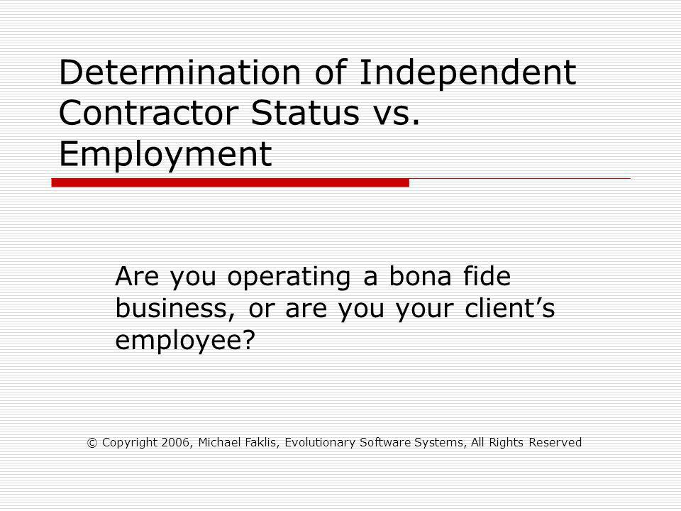 Determination of Independent Contractor Status vs.