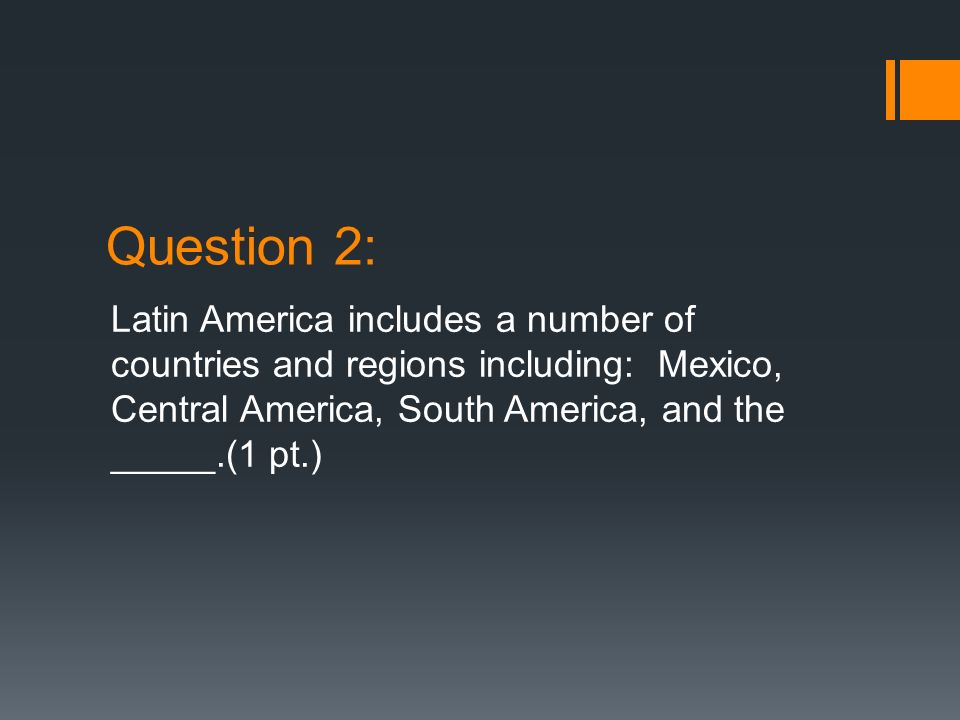 Answer 2: Caribbean