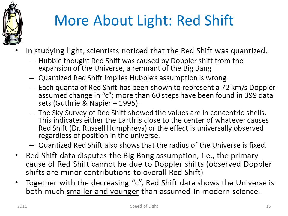 More About Light: Red Shift In studying light, scientists noticed that the Red Shift was quantized.