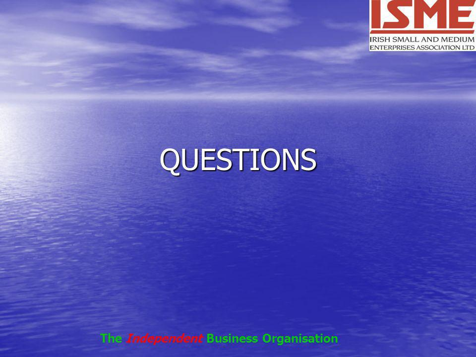 QUESTIONS The Independent Business Organisation