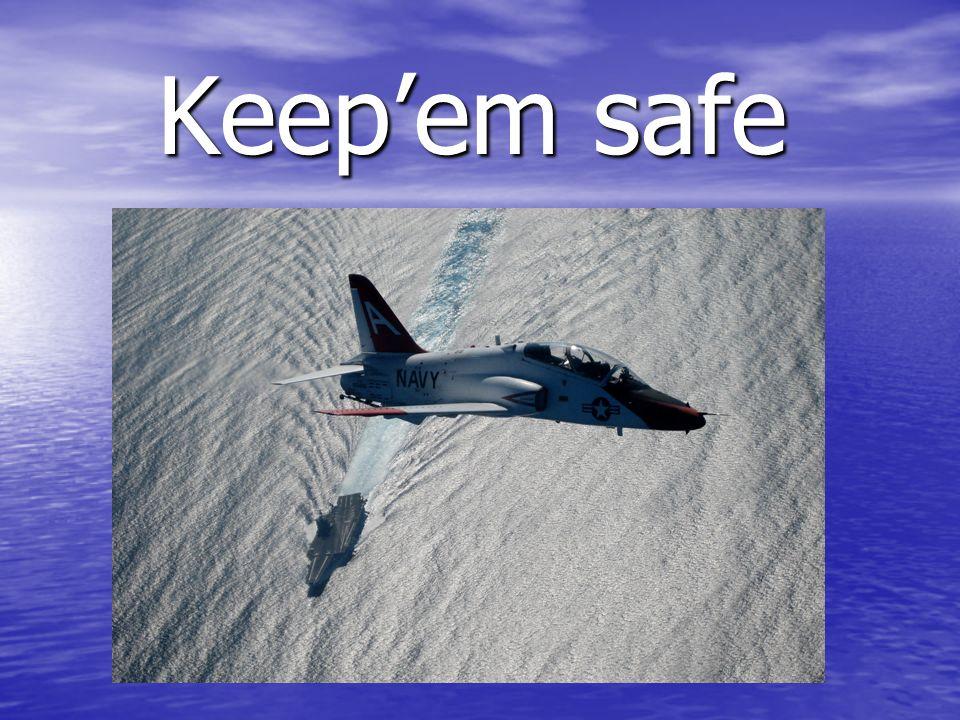 Keepem safe