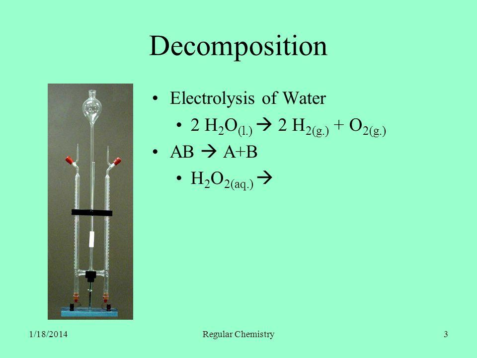 1/18/2014Regular Chemistry14 Single Replacement A + BX AX + B Cu (s.) + 2 AgNO 3(aq.) Cu(NO 3 ) 2(aq.) + 2 Ag (s.) Ag (s.) + Cu(NO 3 ) 2(aq.)