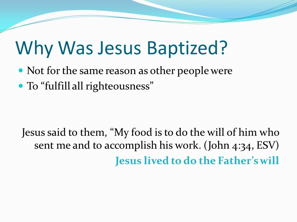 Why Was Jesus Baptized.