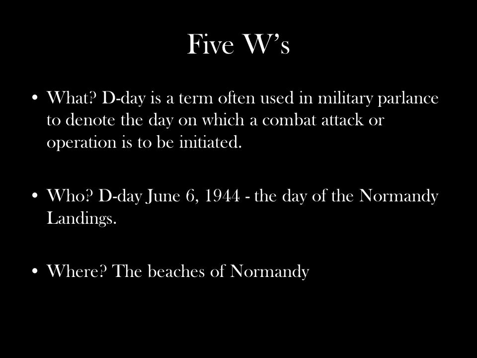 Questions Q:What does the D in D-Day stand for.
