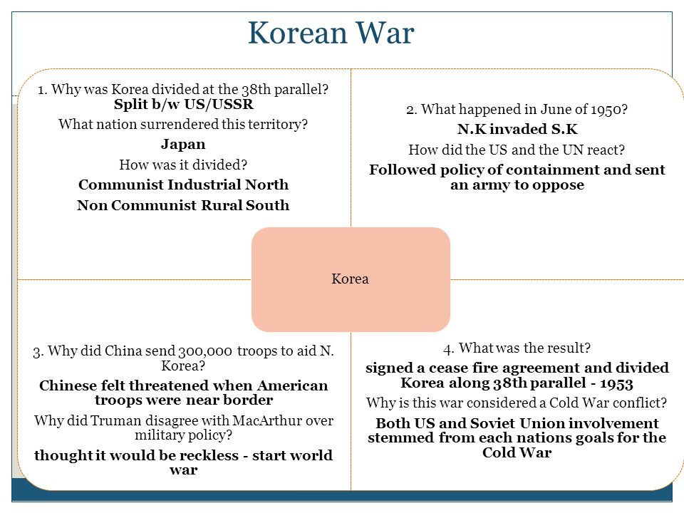 1950 UN ordered troops to help South Korea Any part of the world is a potential battlefield
