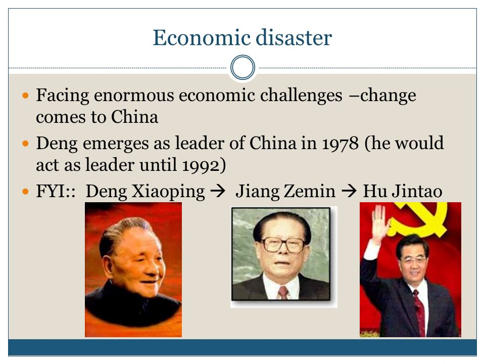 China Maos legacy Five year Plans Communes Fallout from the Cultural Revolution – Red Guard Stagnant economy / agriculture
