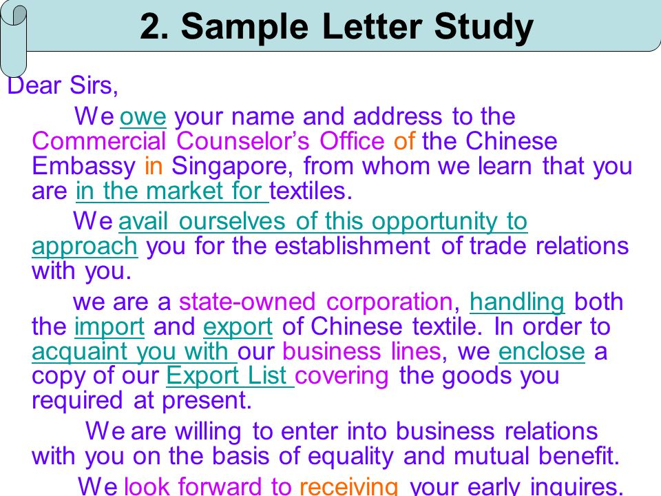 Dear Sirs, We owe your name and address to the Commercial Counselors Office of the Chinese Embassy in Singapore, from whom we learn that you are in th