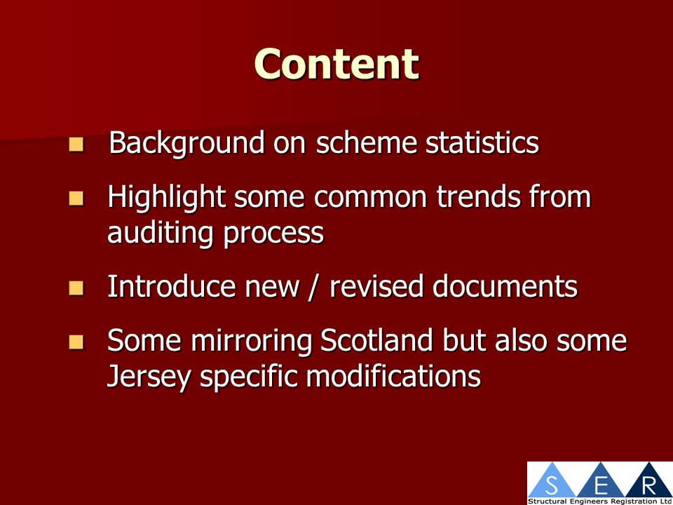 Content Background on scheme statistics Background on scheme statistics Highlight some common trends from auditing process Highlight some common trends from auditing process Introduce new / revised documents Introduce new / revised documents Some mirroring Scotland but also some Jersey specific modifications Some mirroring Scotland but also some Jersey specific modifications