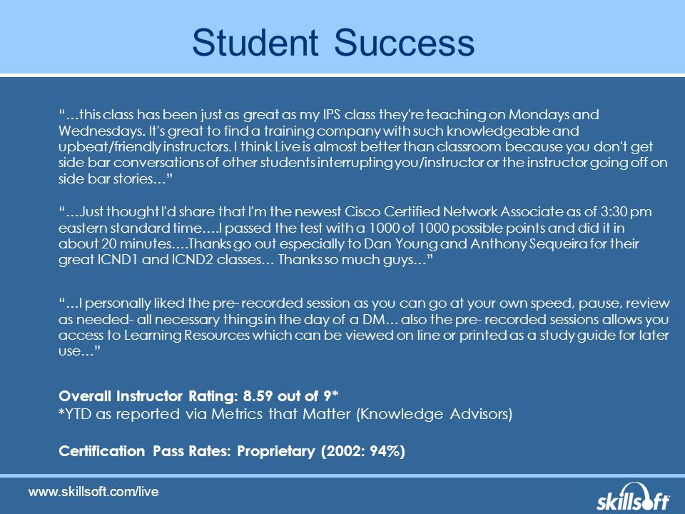 Student Success …this class has been just as great as my IPS class they re teaching on Mondays and Wednesdays.