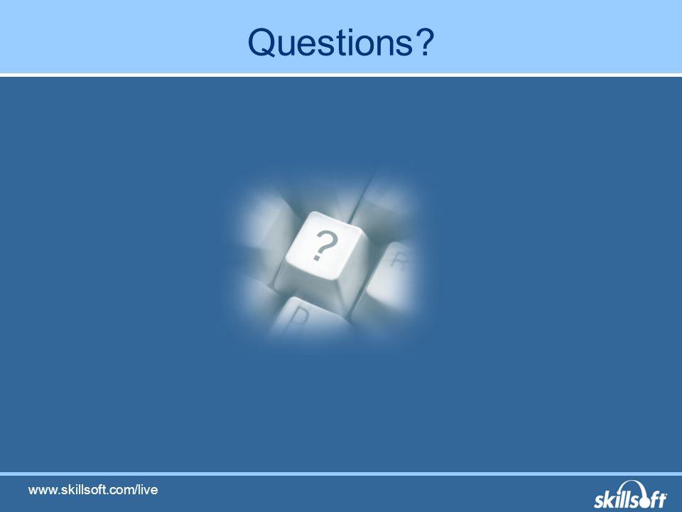 Questions www.skillsoft.com/live