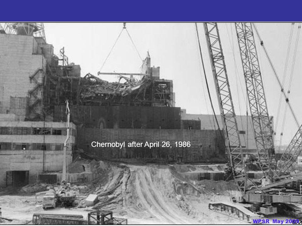 Chernobyl after April 26, 1986 WPSR May 2009