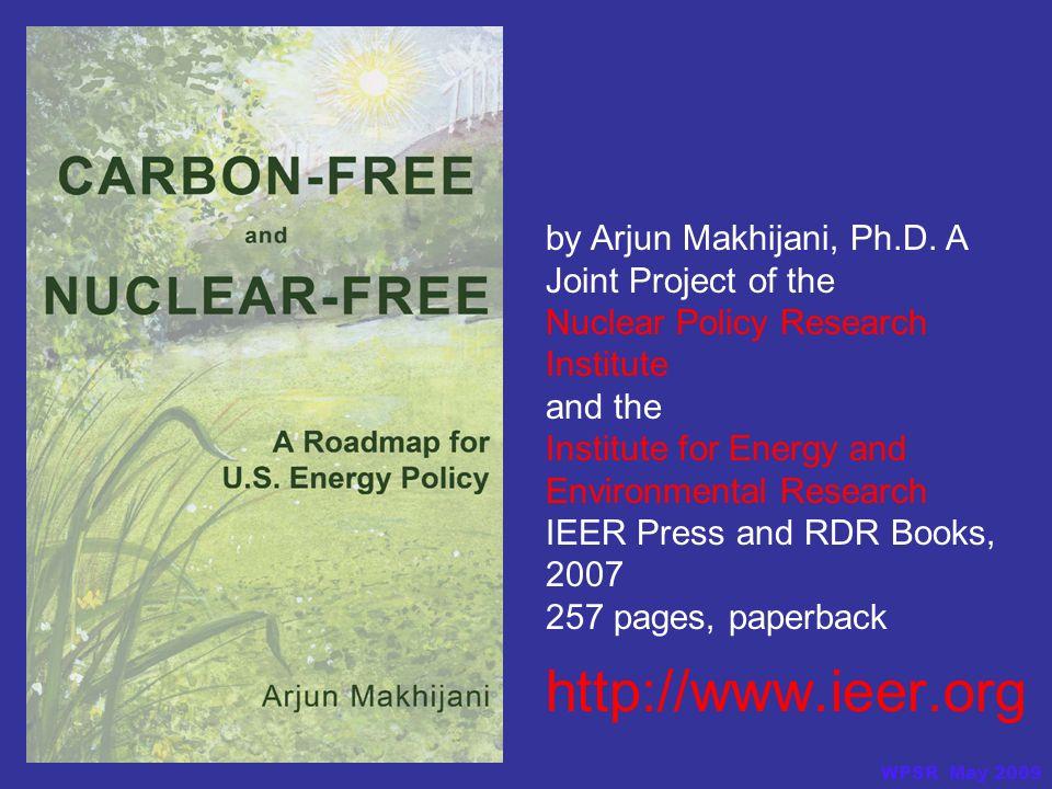 http://www.ieer.org by Arjun Makhijani, Ph.D.