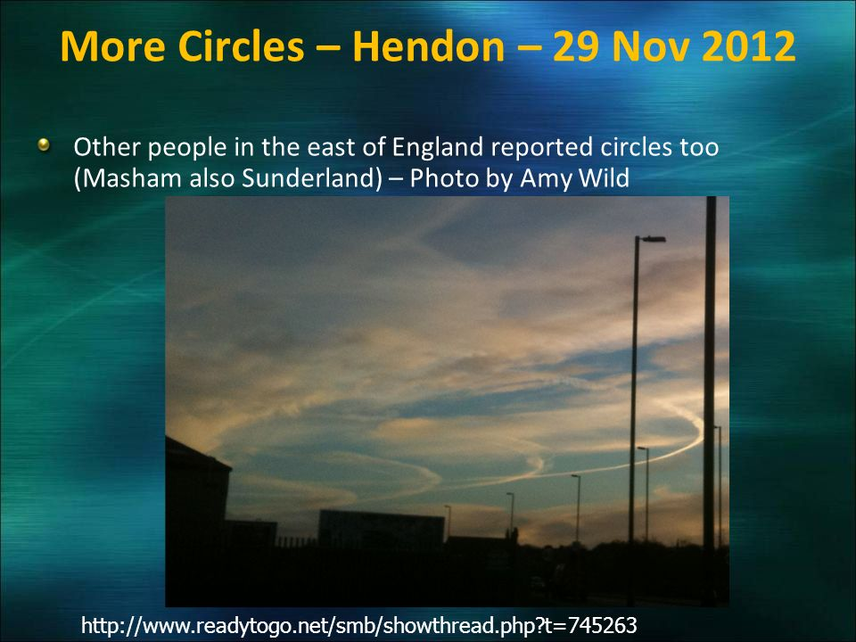 More Circles – Hendon – 29 Nov 2012 Other people in the east of England reported circles too (Masham also Sunderland) – Photo by Amy Wild http://www.r
