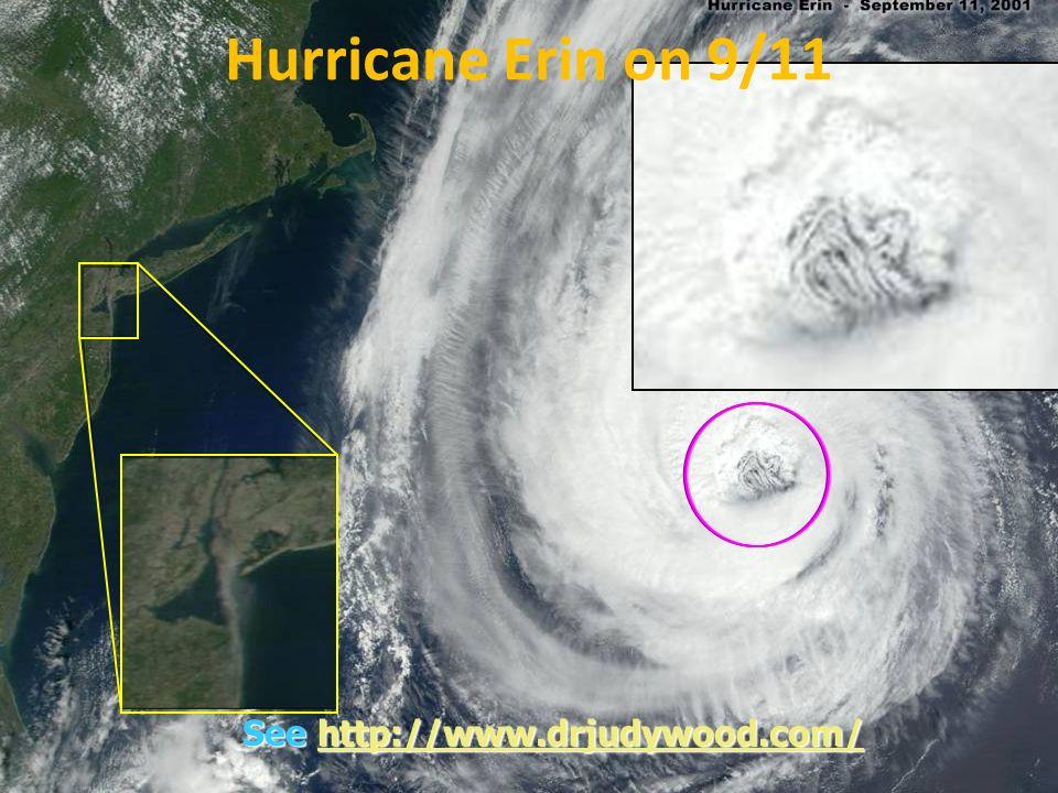 See http://www.drjudywood.com/ http://www.drjudywood.com/ Hurricane Erin on 9/11