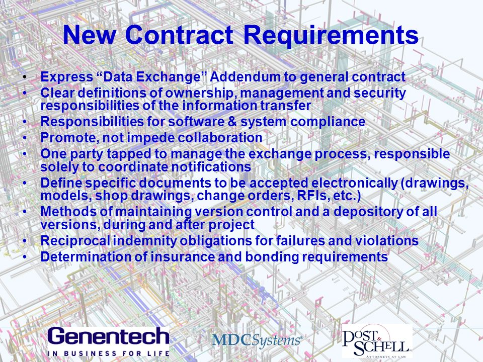 New Contract Requirements Express Data Exchange Addendum to general contract Clear definitions of ownership, management and security responsibilities