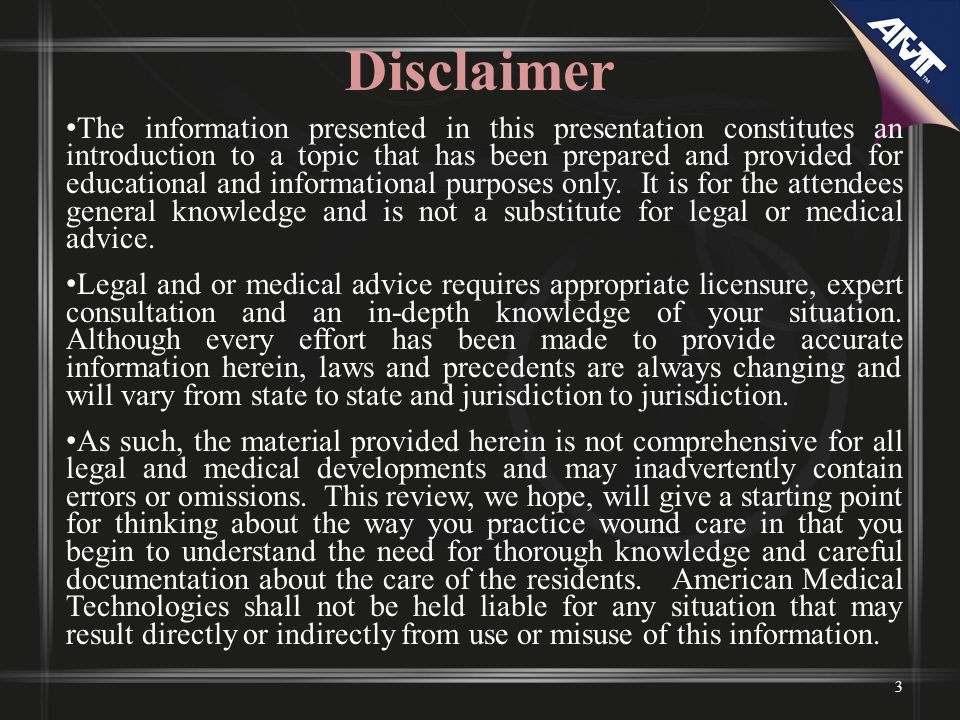 Disclaimer The information presented in this presentation constitutes an introduction to a topic that has been prepared and provided for educational a