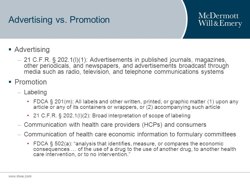 Advertising vs. Promotion Advertising – 21 C.F.R.