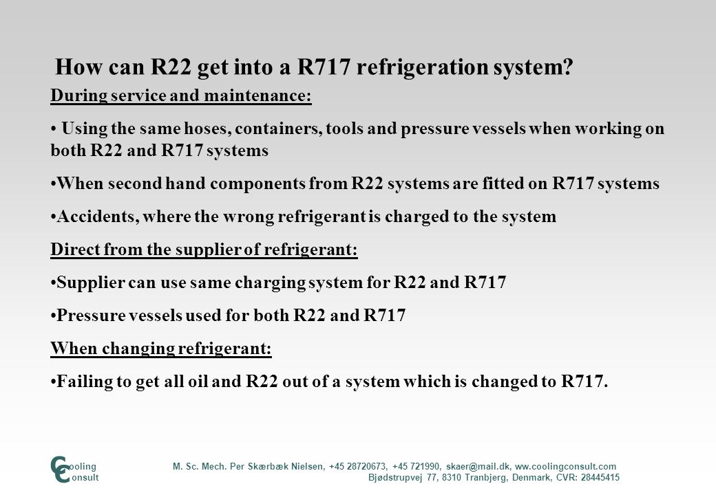 How do R22 and R717 react in a R717 system.