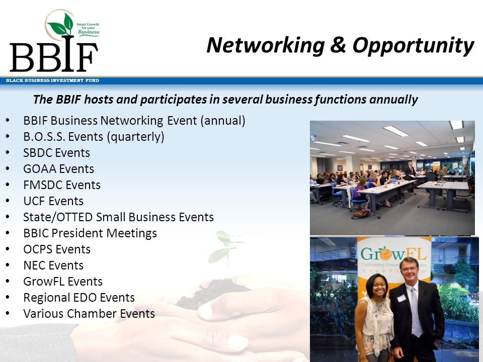 BLACK BUSINESS INVESTMENT FUND BBIF Business Networking Event (annual) B.O.S.S.