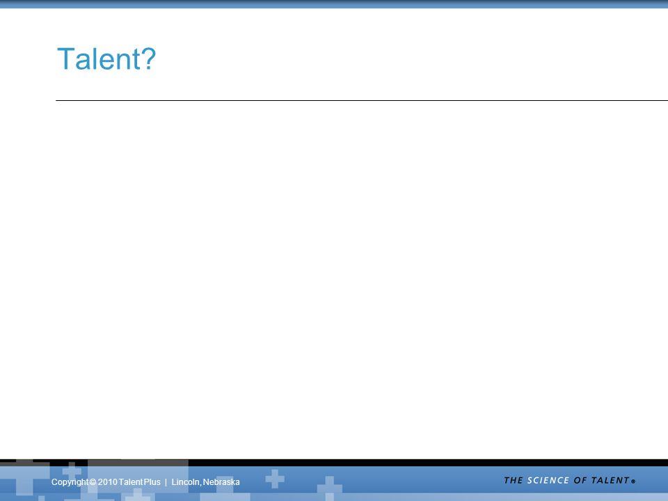 Talent?