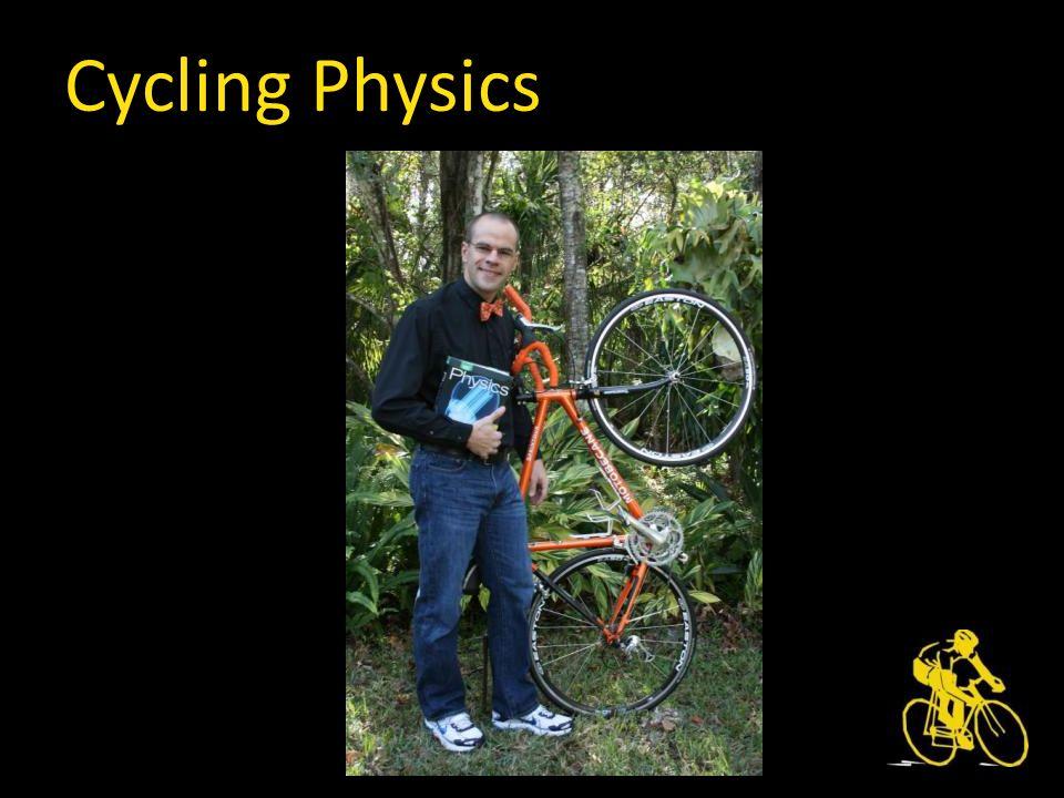 Cycling Physics