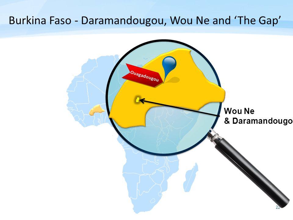 22 Burkina Faso - Daramandougou, Wou Ne and The Gap