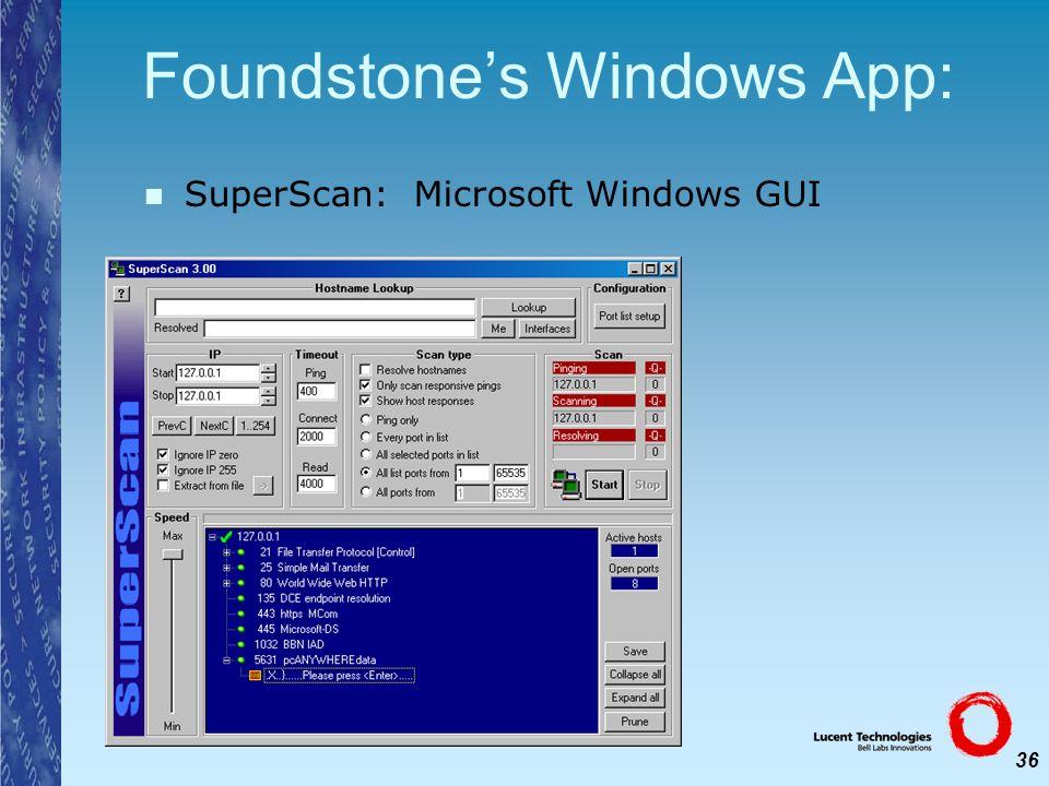 36 Foundstones Windows App: SuperScan: Microsoft Windows GUI