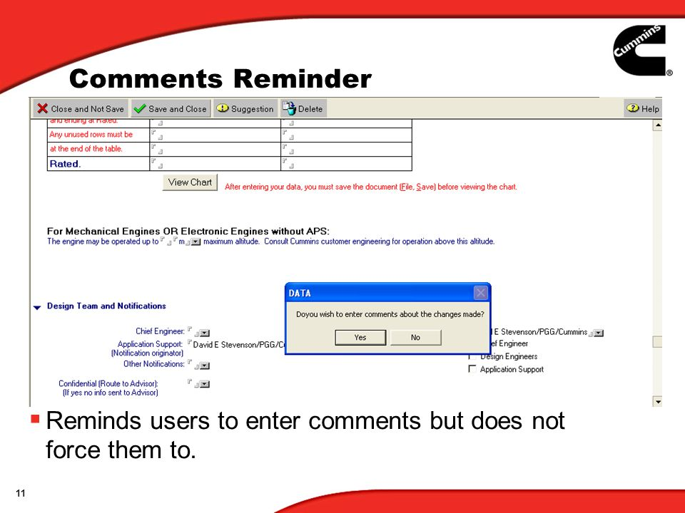 11 Comments Reminder Reminds users to enter comments but does not force them to.