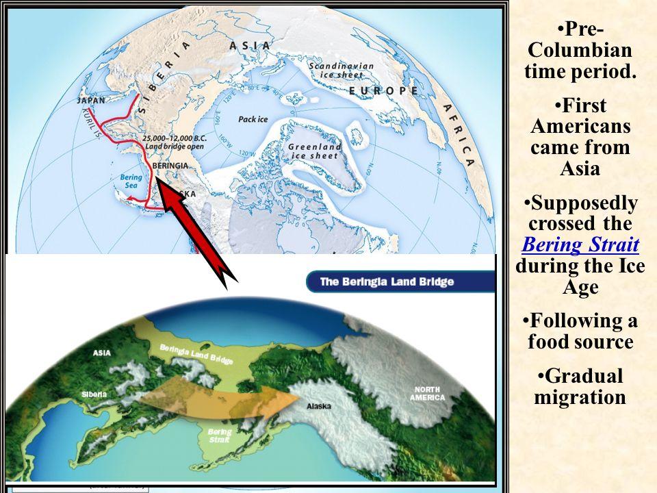 Pre- Columbian time period.