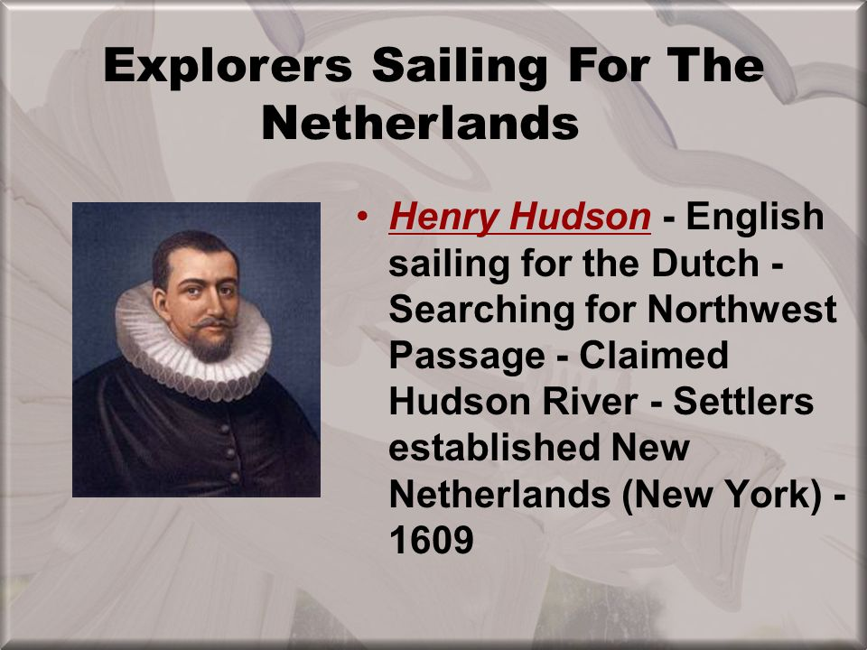 European Colonization DutchLike the French, the Dutch focused on the fur trade Sent only a few men to settlements –Found Albany (New York, 1614) on Hu