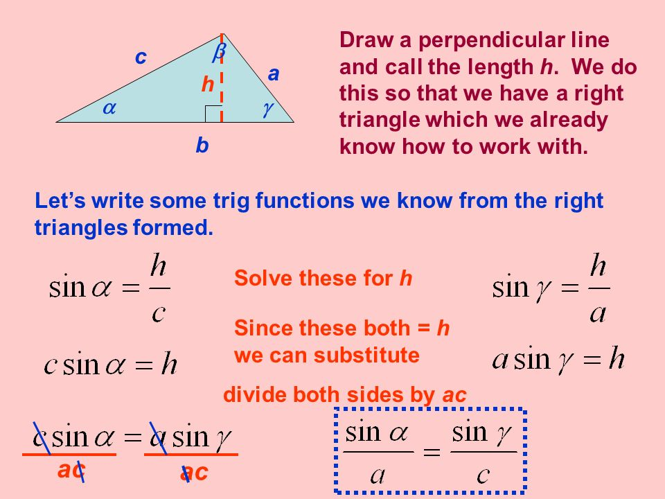 This process can be repeated dropping a perpendicular from a different vertex of the triangle.