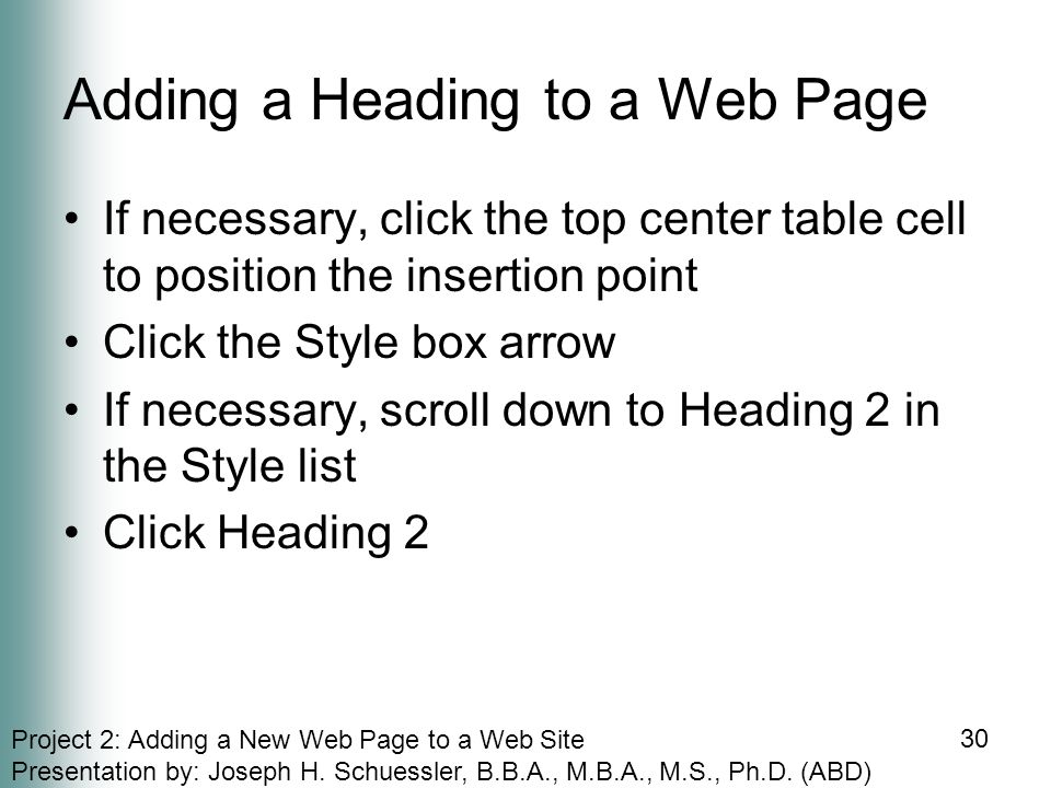 Project 2: Adding a New Web Page to a Web Site Presentation by: Joseph H.