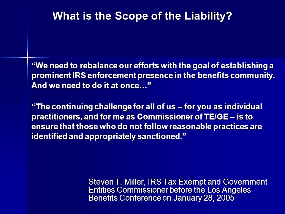 What is the Scope of the Liability.