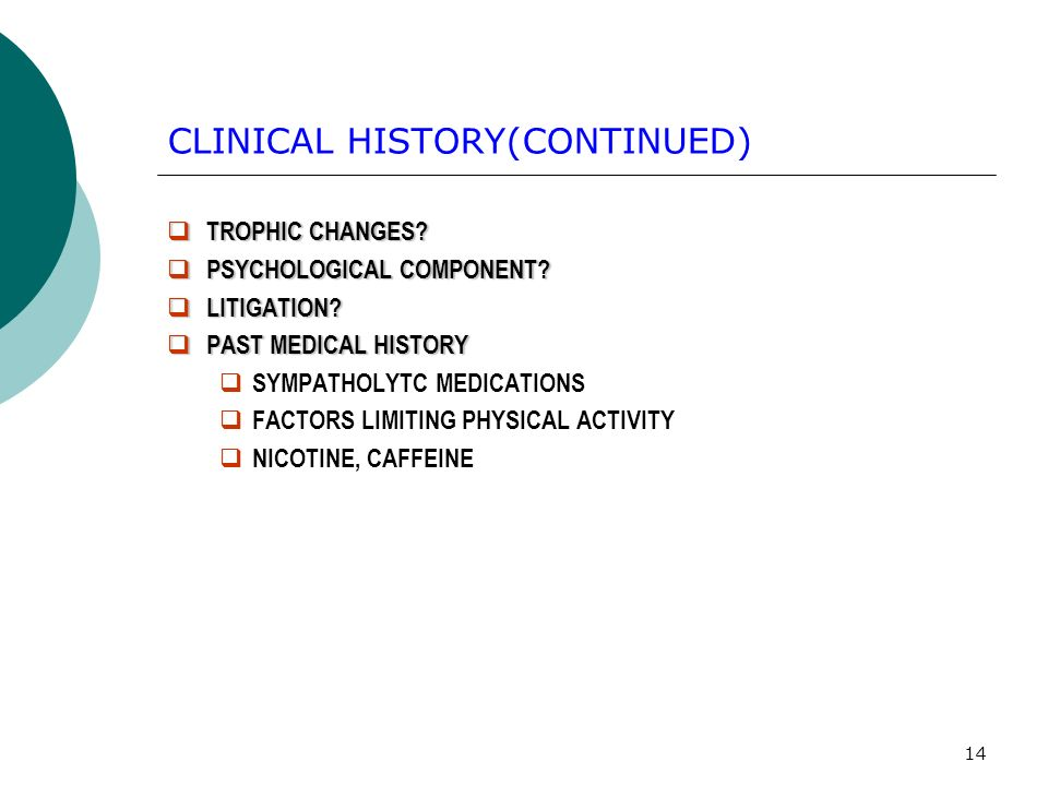 14 CLINICAL HISTORY(CONTINUED) TROPHIC CHANGES.TROPHIC CHANGES.