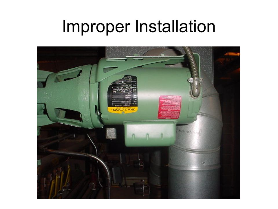 Improper Installation