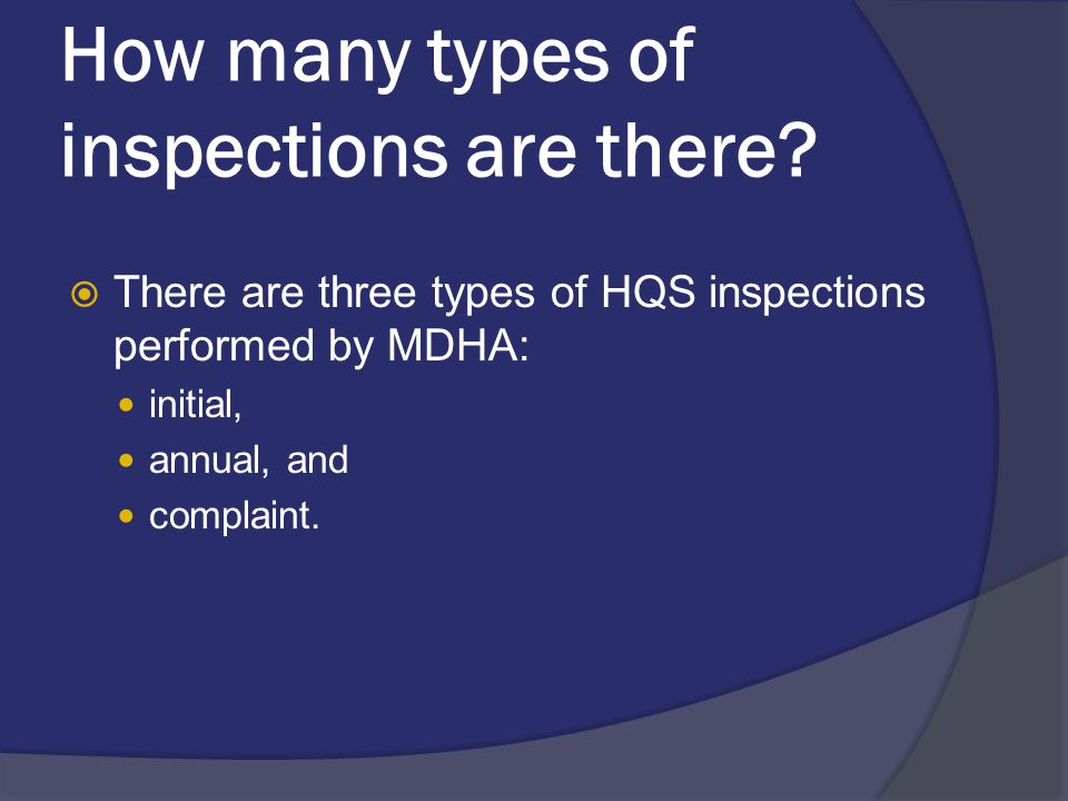 How many types of inspections are there.