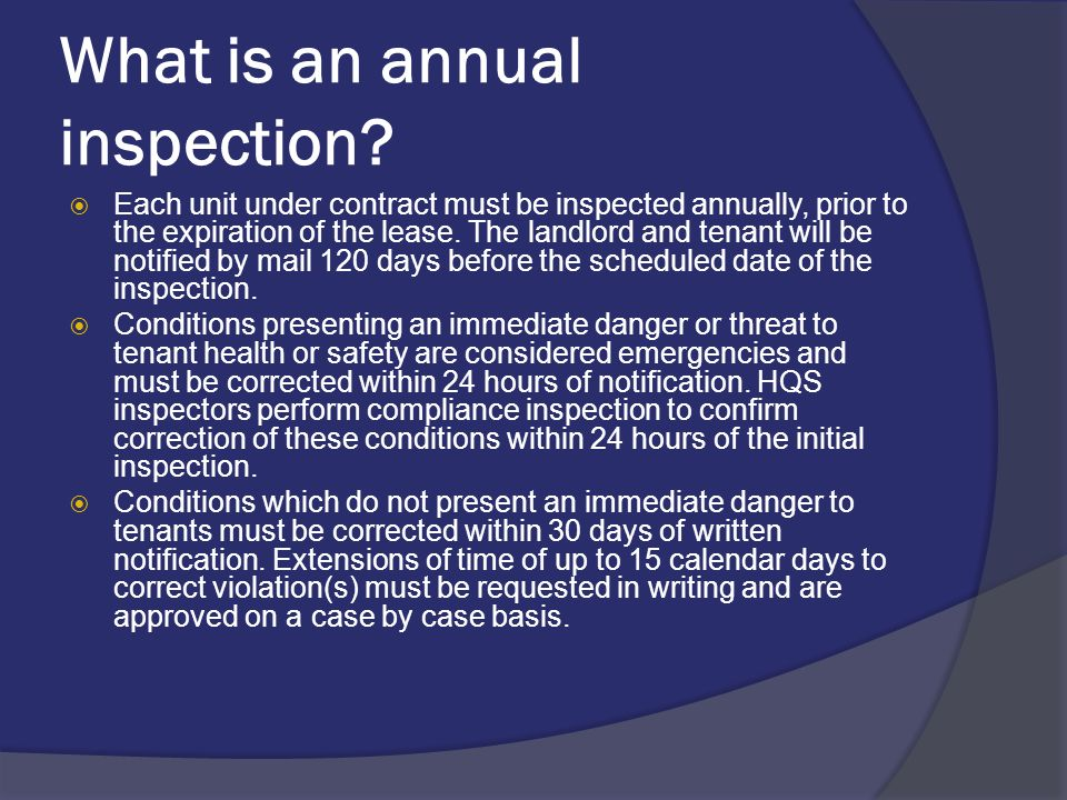 What is an annual inspection.