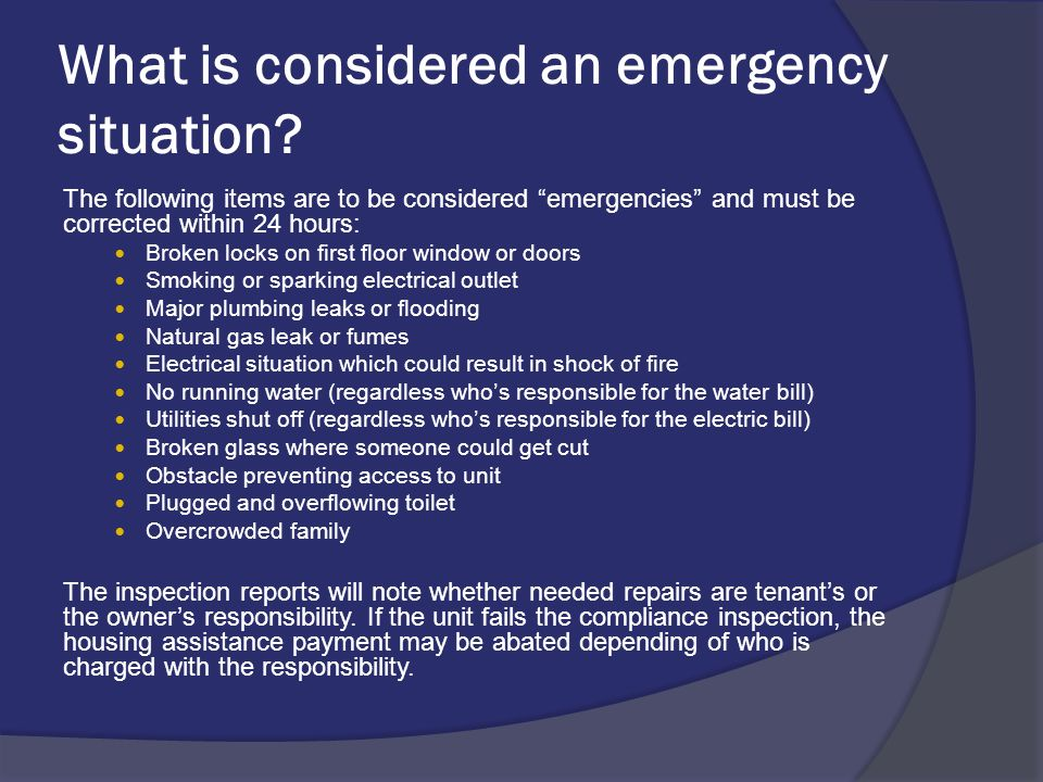 What is considered an emergency situation.