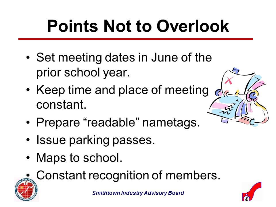 Smithtown Industry Advisory Board Points Not to Overlook Set meeting dates in June of the prior school year.