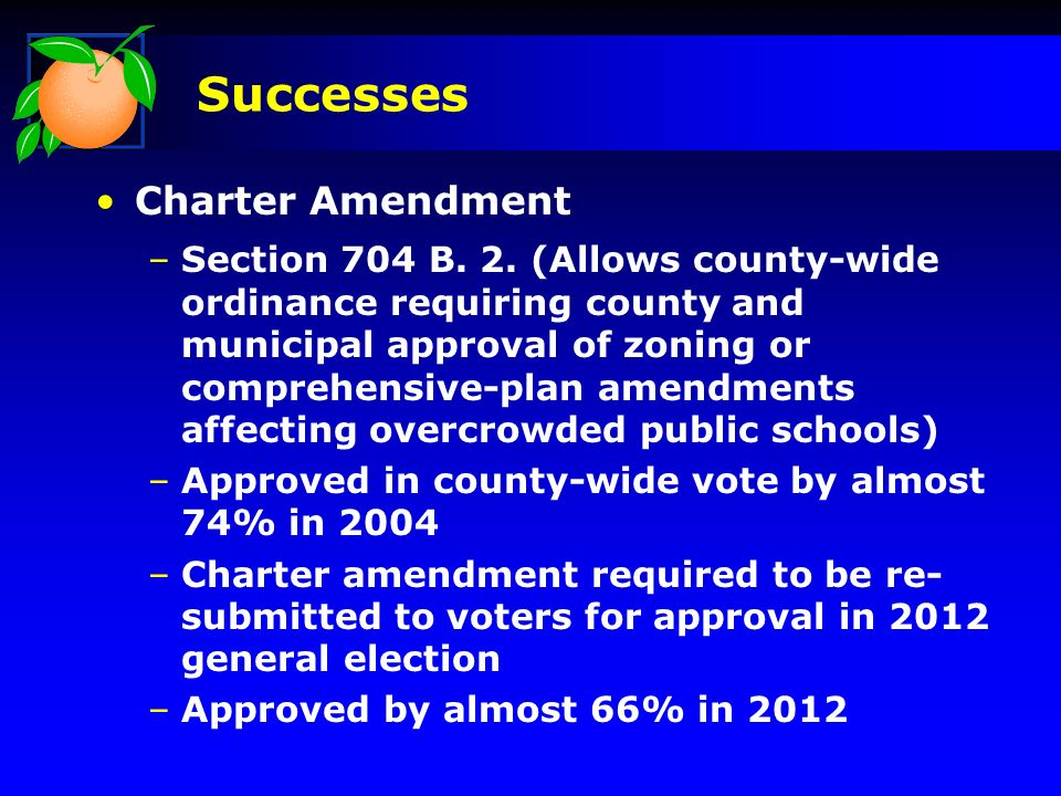 Charter Amendment –Section 704 B. 2. (Allows county-wide ordinance requiring county and municipal approval of zoning or comprehensive-plan amendments