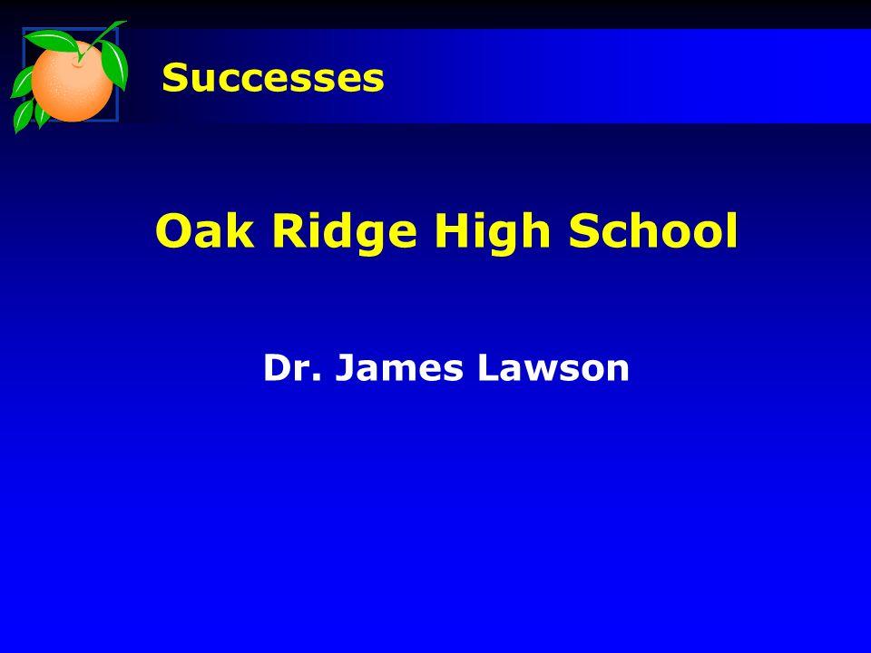 Oak Ridge High School Dr. James Lawson Successes