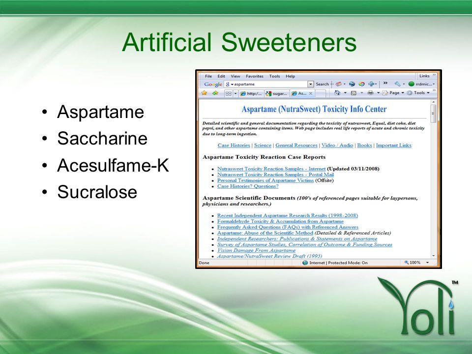 Artificial Sweeteners Aspartame Saccharine Acesulfame-K Sucralose