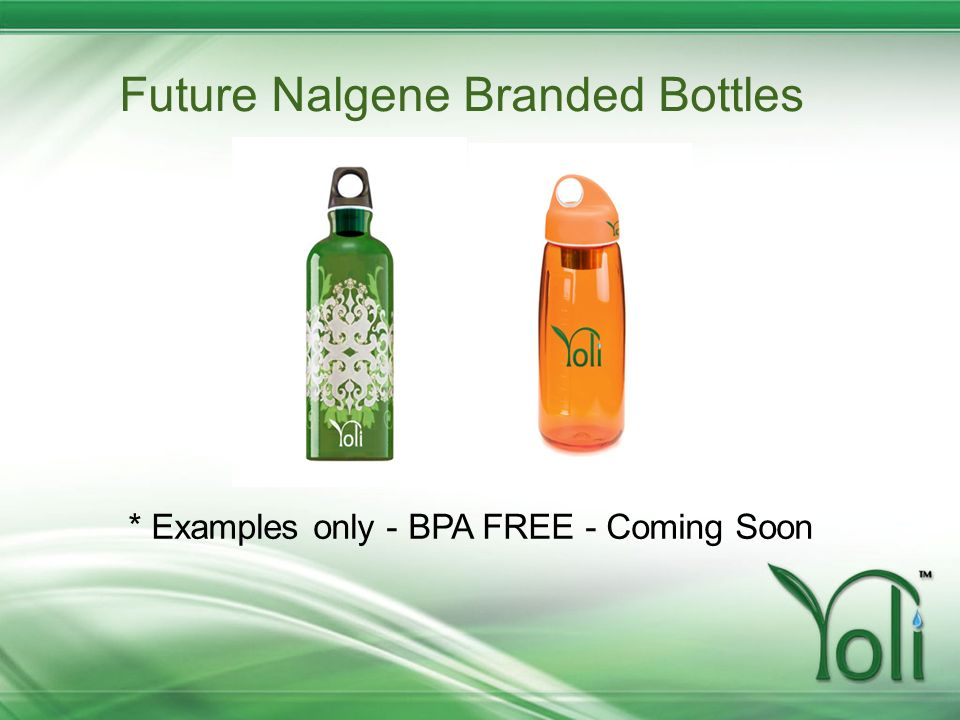 Future Nalgene Branded Bottles * Examples only - BPA FREE - Coming Soon