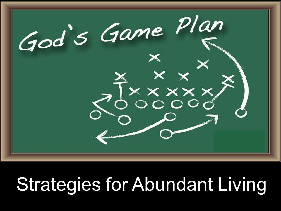 Strategies for Abundant Living