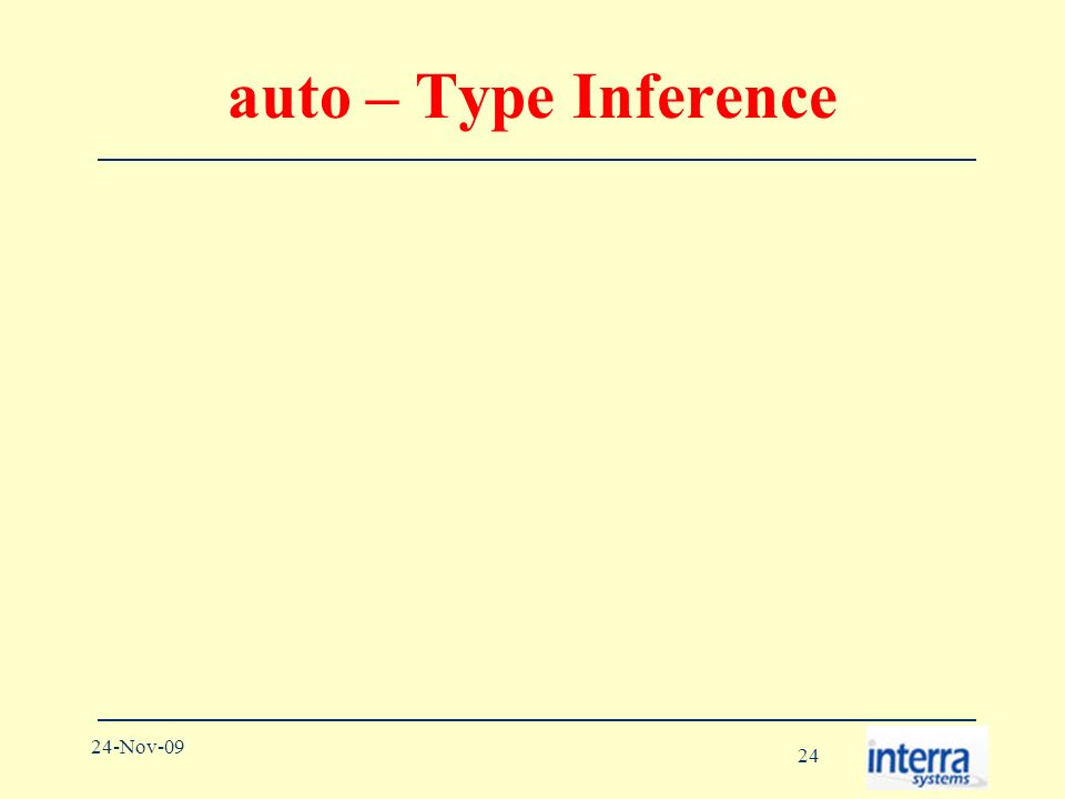 24 24-Nov-09 auto – Type Inference