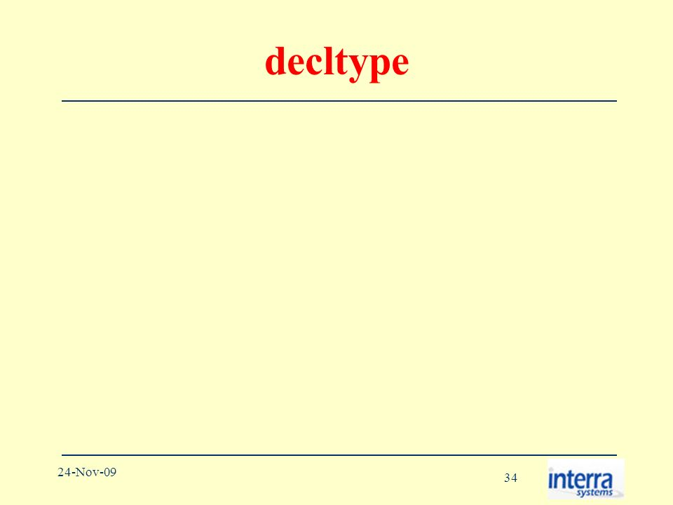 34 24-Nov-09 decltype