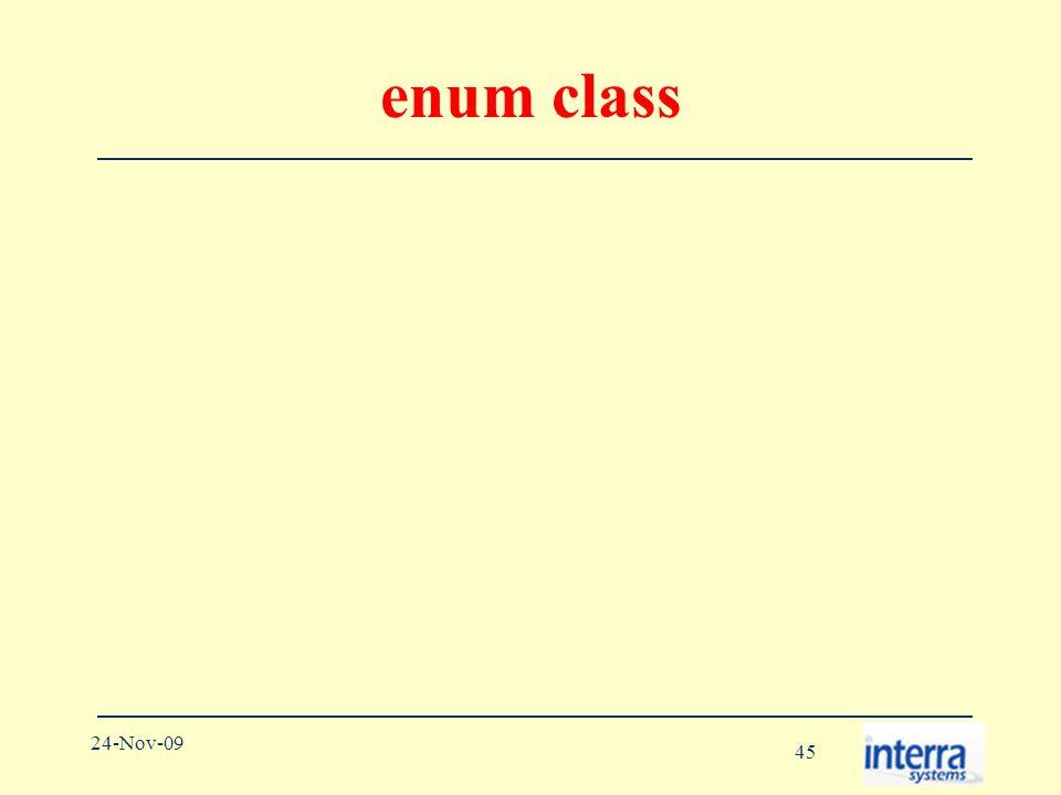 45 24-Nov-09 enum class